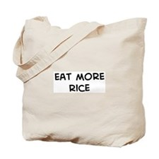 Eat more Rice Tote Bag