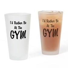Id Rather Be At The GYM Drinking Glass