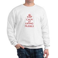 Keep calm by eating Mussels Sweatshirt
