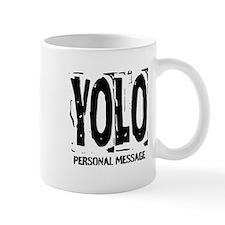Personalized YOLO Mug