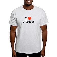 CUSTOMIZE I heart T-Shirt