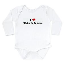 I Love Tata & Nana Body Suit