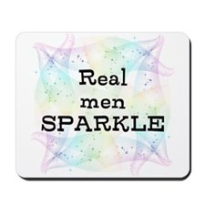 Real Men Sparkle Mousepad