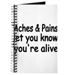 Aches Pains let you know youre alive Journal