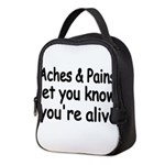 Aches Pains let you know youre alive Neoprene Lunc