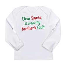 Dear Santa, it was my brother's fault Long Sleeve
