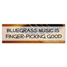 """Bluegrass Music Finger-Picking Good"" Bumper Stic"