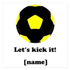 Personalized Lets kick it! - YELLOW Invitations