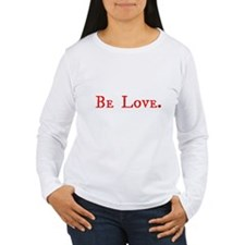Be Love (red one line) Long Sleeve T-Shirt
