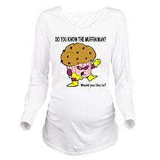 Muffin Man Long Sleeve Maternity T-Shirt