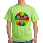 OUT LOUD! Green T-Shirt