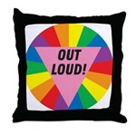 OUT LOUD! Throw Pillow