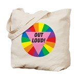 OUT LOUD! Tote Bag