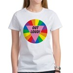 OUT LOUD! Women's T-Shirt