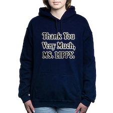 thank you ms lippy.png Hooded Sweatshirt