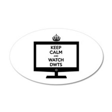 Keep Calm and Watch DWTS 38.5 x 24.5 Oval Wall Pee