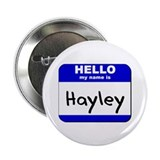 hello my name is hayley Button