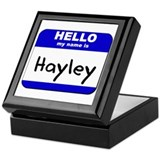 hello my name is hayley Keepsake Box