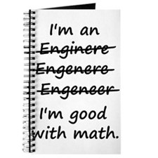 Im an Engineer Im Good at Math Journal