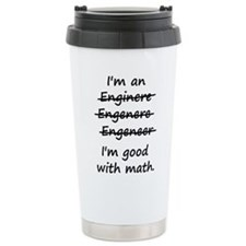 Im an Engineer Im Good at Math Travel Mug