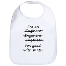 Im an Engineer Im Good at Math Bib
