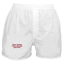 Three Line Custom Message Boxer Shorts