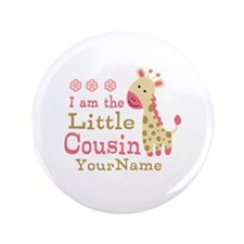"I am the Little Cousin Personalized 3.5"" Button"