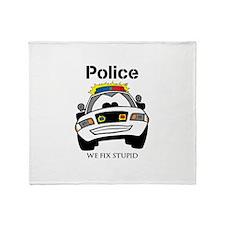 Funny Police We Fix Stupid Throw Blanket