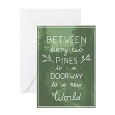 Every Two Pines Greeting Card