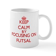 Keep calm by focusing on on Futsal Mugs