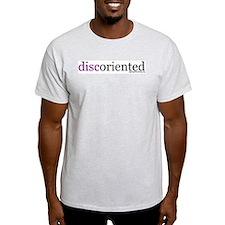 discoriented.JPG T-Shirt