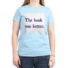 Book Better (two lines) T-Shirt