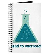 I Tend To Overreact Chemistry Science Beaker Journ