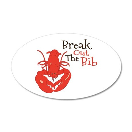 Break Out The Bib Wall Decal