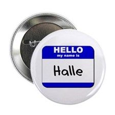 hello my name is halle Button