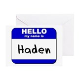 hello my name is haden  Greeting Cards (Package of