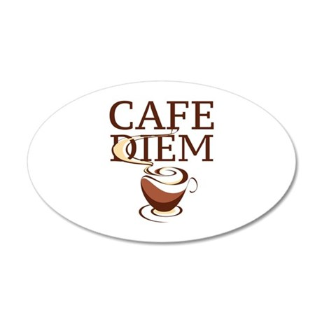 Cafe Diem 22x14 Oval Wall Peel