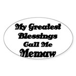 My Greatest Blessings call me Memaw 2 Sticker