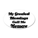 My Greatest Blessings call me Memaw 2 Wall Decal