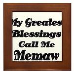 My Greatest Blessings call me Memaw 2 Framed Tile