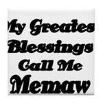 My Greatest Blessings call me Memaw 2 Tile Coaster