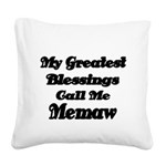 My Greatest Blessings call me Memaw 2 Square Canva