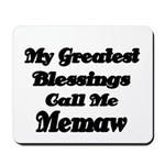 My Greatest Blessings call me Memaw 2 Mousepad