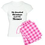 My Greatest Blessings call me Memaw 2 Pajamas