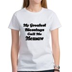 My Greatest Blessings call me Memaw 2 T-Shirt