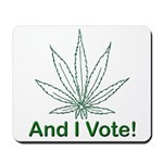 And I Vote! Mousepad