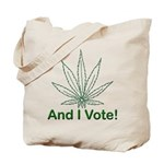 And I Vote! Tote Bag