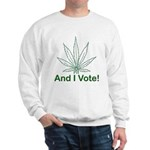 And I Vote! Sweatshirt