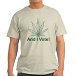 And I Vote! Light T-Shirt