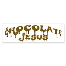 Chocolate Jesus Bumper Bumper Sticker